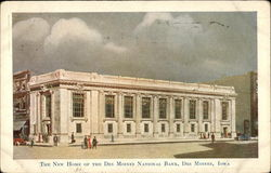 The New Home of the Des Moines National Bank