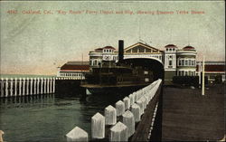 "Key Route Ferry Depot and Slip showing Steamer ""Yerba Buena"""