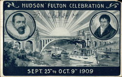 Hudson Fulton Celebrations, Sept. 25th to Oct. 9th 1909