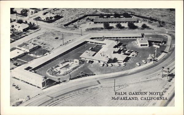 Palm Garden Motel McFarland California