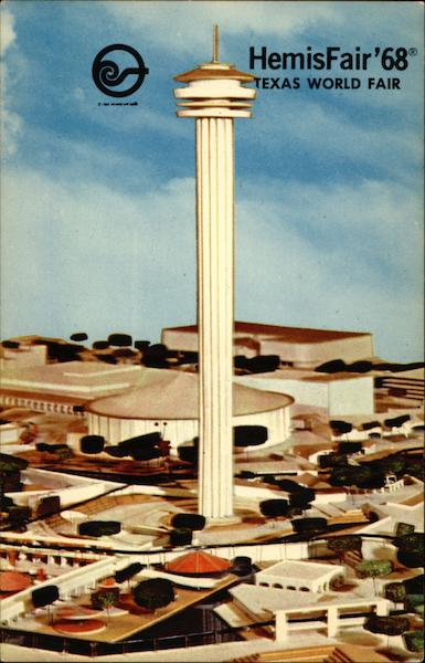 Tower of the Americas, HemisFair '68 - Texas World Fair San Antonio