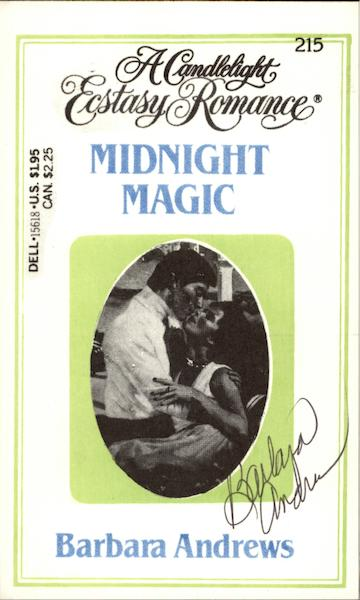 A Candlelight Ecstacy Romance Midnight Magic by Barbara Andrews