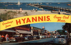 Greetings from Hyannis, Cape Cod, Massachussets