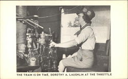 The Train is on Time, Dorothy A. Laughlin at the Throttle