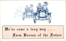 We've come a long way ... Farm Bureau of the Future