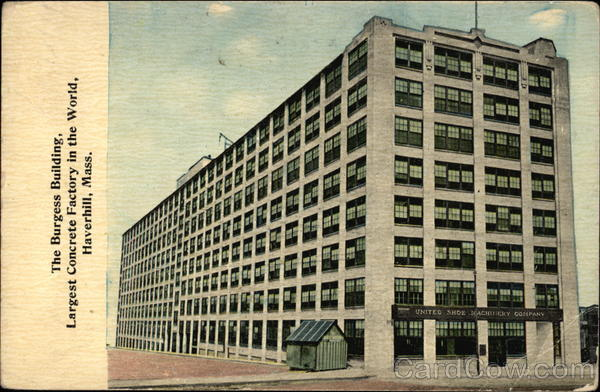The Burgess Building Largest Concrete Factory In The