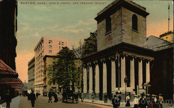King's Chapel and Tremont Street Boston Massachusetts