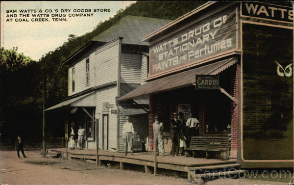 Sam Watts & Co.'s Dry Goods Store and the Watt's Drug Company Coal Creek Tennessee