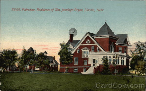 Fairview, Residence of William Jennings Bryan Lincoln Nebraska