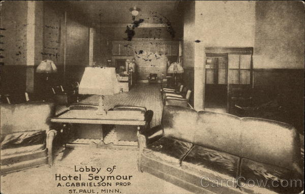 Hobby of Hotel Seymour - A. Gabrielson Property St. Paul Minnesota