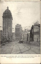 The Great Earthquake and Fire, San Francisco, Cal. 1906