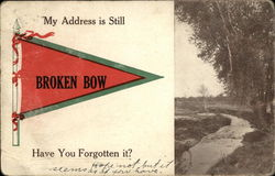 My Address is Still Broken Bow. Have You Forgotten It?
