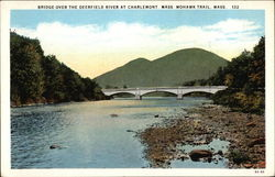 Bridge Over the Deerfield River Mohawk Trail Postcard