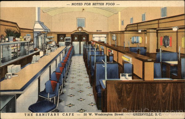 The Sanitary Cafe - Noted for Better Food - 20 W. Washington Street Greenville South Carolina