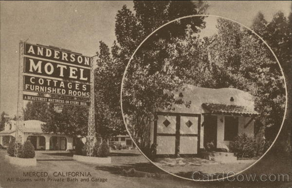 Anderson Motel - All Rooms with Private Bath and Garage Merced California