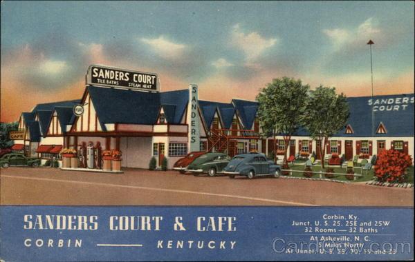 Birthplace Of Kfc Sanders Court Amp Cafe Corbin Ky