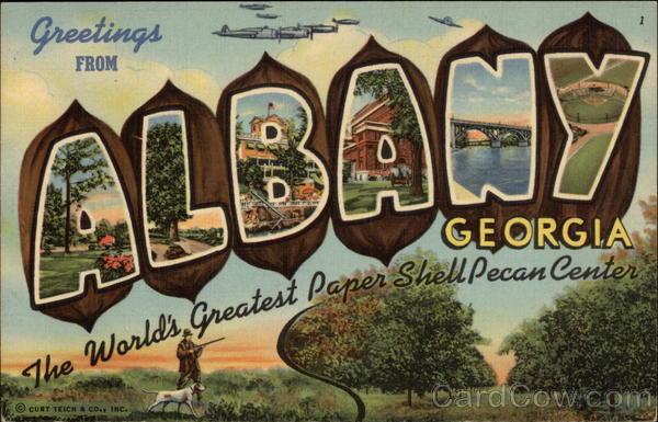 Greetings From Albany Georgia