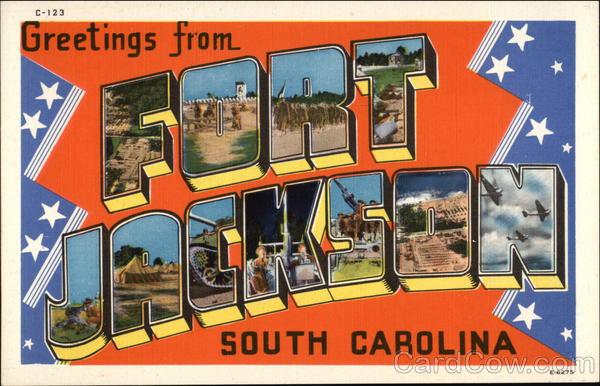 Greetings from Fort Jackson, South Carolina