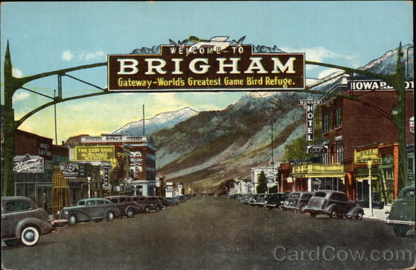 Entrance to the Town - Main Street Brigham City Utah