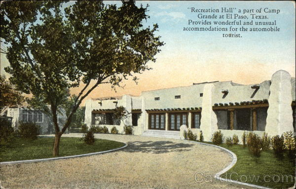 Recreation Hall a part of Camp Grande - Provides Wonderful & Unusual Accommodations El Paso Texas