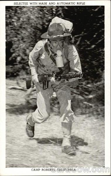Selectee with Mask and Automatic Rifle Camp Roberts California