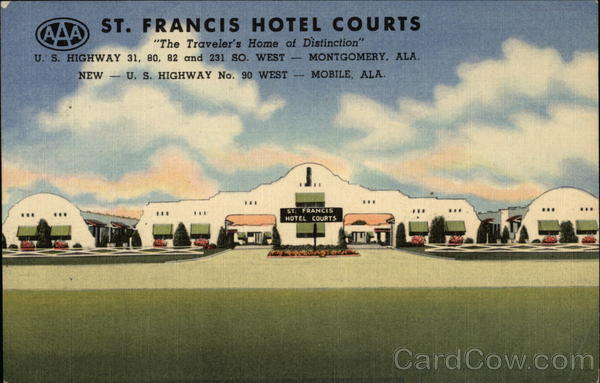 St. Francis Hotel Courts - The Traveler's Home of Distinction Montgomery Alabama
