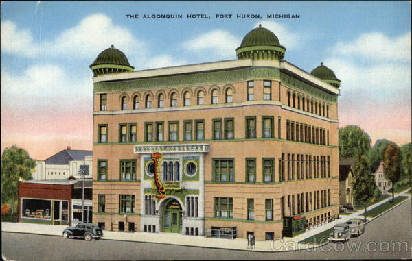 The Algonquin Hotel Port Huron Michigan