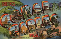 Greetings from Coral Gables, Florida