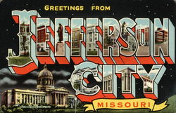 Greetings From Jefferson City, Missouri Postcard