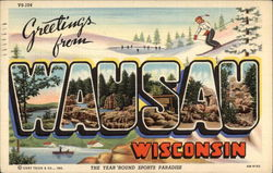 Greetings from Wausau, Wisconsin