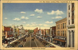 "Hay Street, Looking West - ""Home of Fort Bragg"""