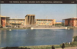 The Federal Building, Golden Gate International Exposition