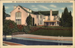 "Residence of Mary Pickford - ""America's Sweetheart"""