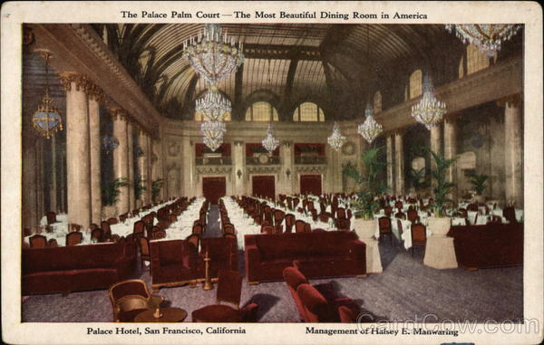 The Palace Palm Court, The Most Beautiful Dining Room in America San Francisco California