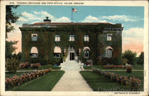 Federal Building and Post Office Salem Oregon