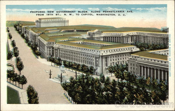 Proposed New Government Bldgs. Along Pennsylvania Ave., From 15th St., N.W. to Capitol Washington District of Columbia