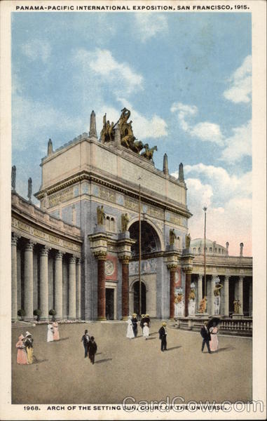 Panama-Pacific International Exposition, Arch of the Setting Sun, Court of the Universe San Francisco