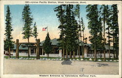 Union Pacific Station, Western Entrance to Yellowstone National Park