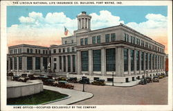 The Lincoln Naitonal Life Insurance Co. Building Home Office - Occupied Exclusively by the Company