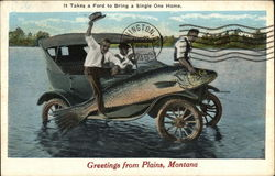 It Takes a Ford to Bring a Single One Home, Greetings from Plains, Montana