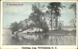A Boating Scene, Greetings from Windsor, N.Y Postcard