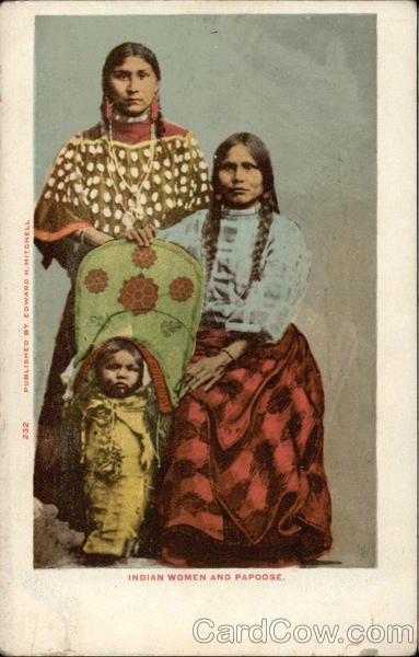 Indian Women and Papoose Native Americana