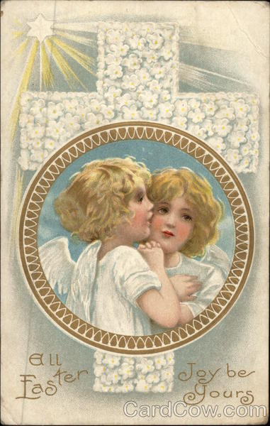 All Easter Joys Be Yours With Angels