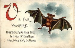 V is for Vampire (Bat), Half Beast and Half Bird, if it Got in Your Hair, I am Sure You'd be Heard