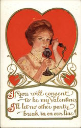 If You will Consent to be My Valentine, I'll let no other Party Break in on Our Line!