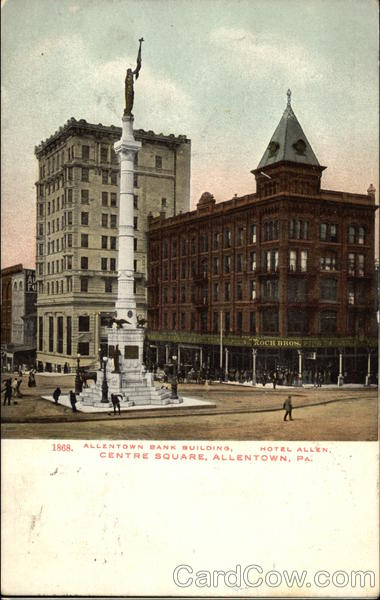 Allentown Bank Building and Hotel Allen, Centre Square Pennsylvania