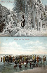 Winter at Niagara and Winter on the Pacific