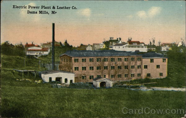 Electric Power Plant & Leather Company, Dama Mills Damariscotta Maine