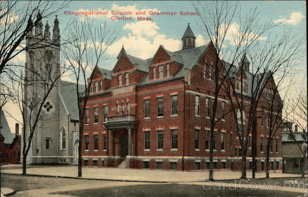 Congregational Church and Grammar School Clinton Massachusetts