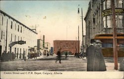Centre Street and C.P.R. Depot